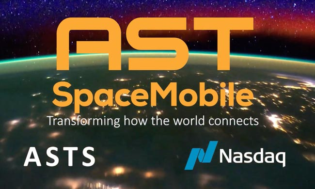 "AST SpaceMobile to Begin Trading on Nasdaq as ""ASTS"""